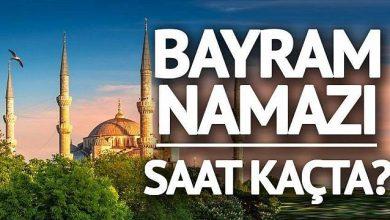 Photo of Bayram Namazı Saat Kaçta?
