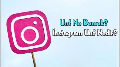 Photo of UNF ne demek? Instagram'da UNF nedir?