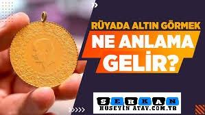 Photo of Rüyada Altın Görmek Ne Demek?