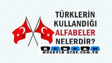 Photo of Türklerin Kullandığı Alfabeler